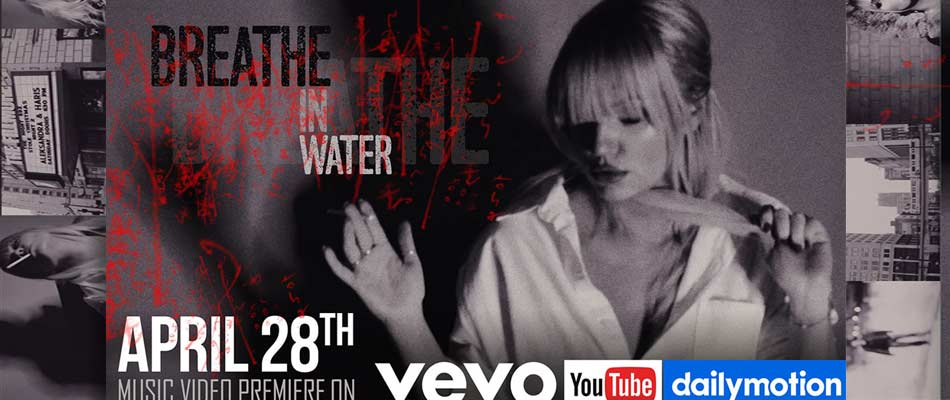 New Single and Video – Breathe In Water